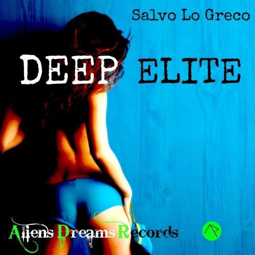 deep elite salvo lo greco A D R